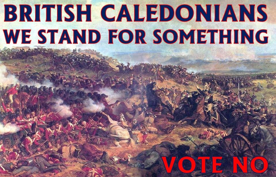 British Caledonians. We Stand for Something. Vote No