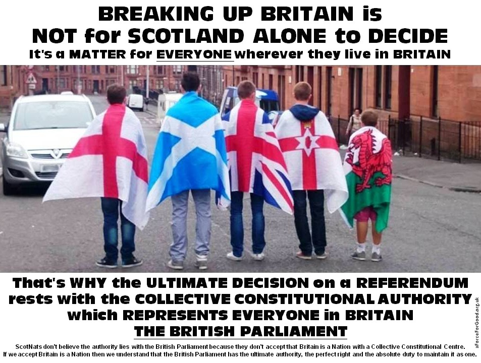 Breaking Up Britain is not for Scotland Alone to Decide