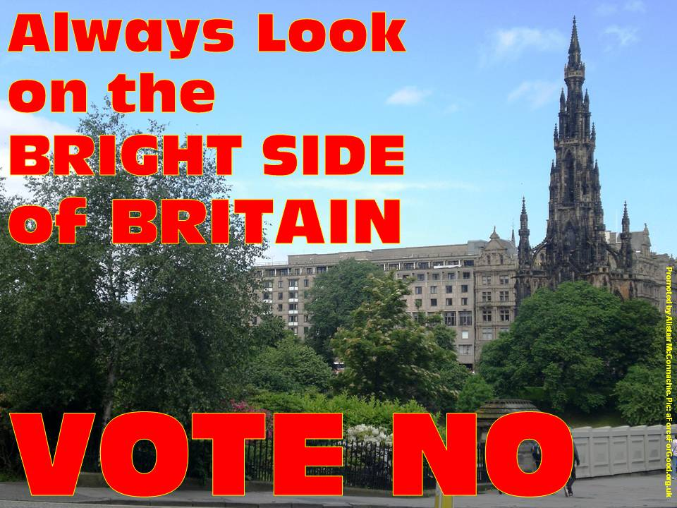 Always Look on the Bright Side of Britain. Vote No.
