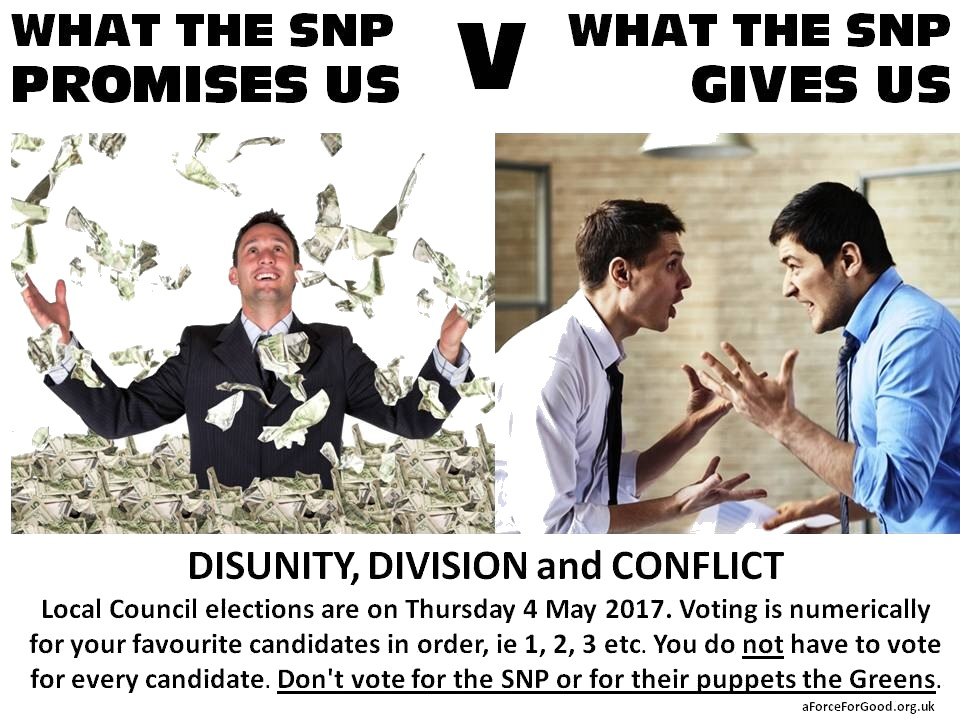 SNP Creates Disunity, Division and Conflict