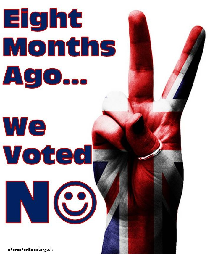 Eight Months Ago...We Voted No