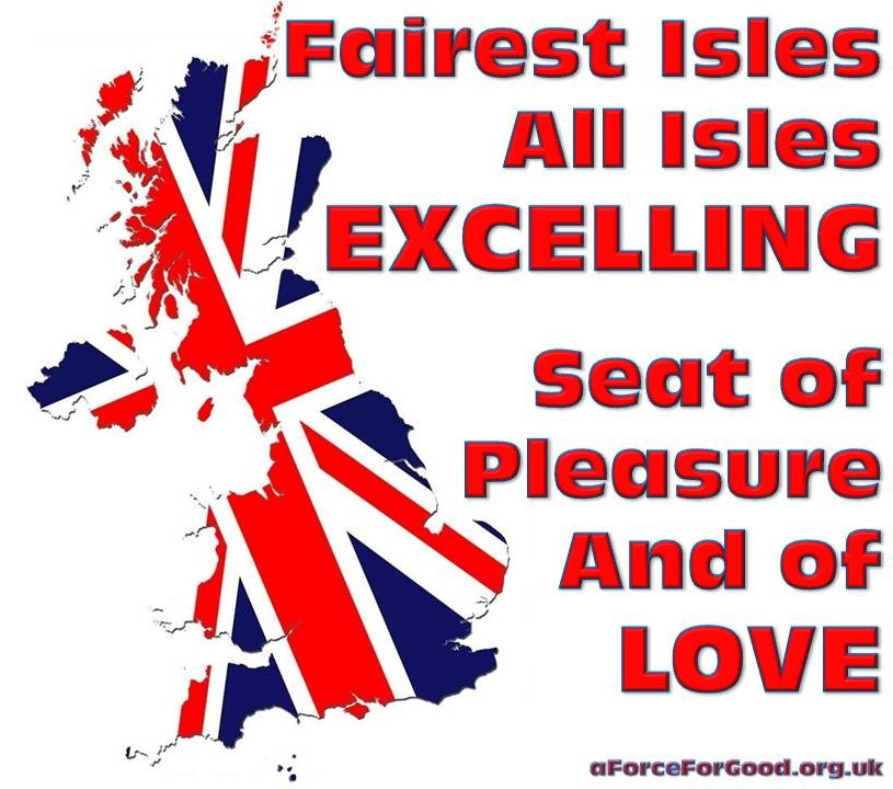 Fairest Isles, all Isles Excelling. Seat of Pleasure and of Love