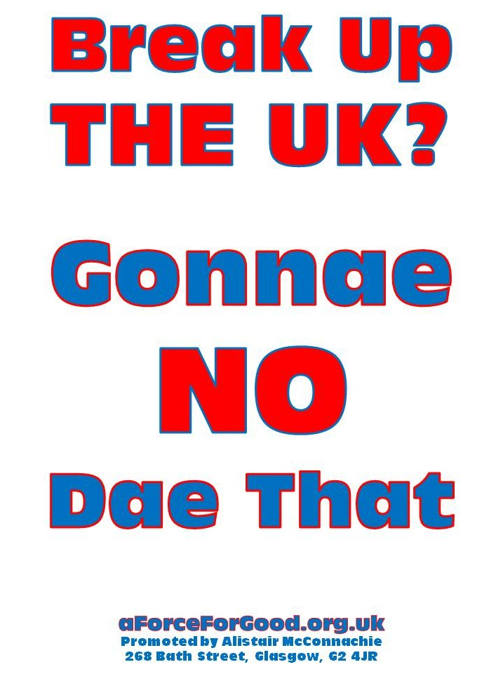 Break Up the UK? Gonnae NO Dae That Design 6