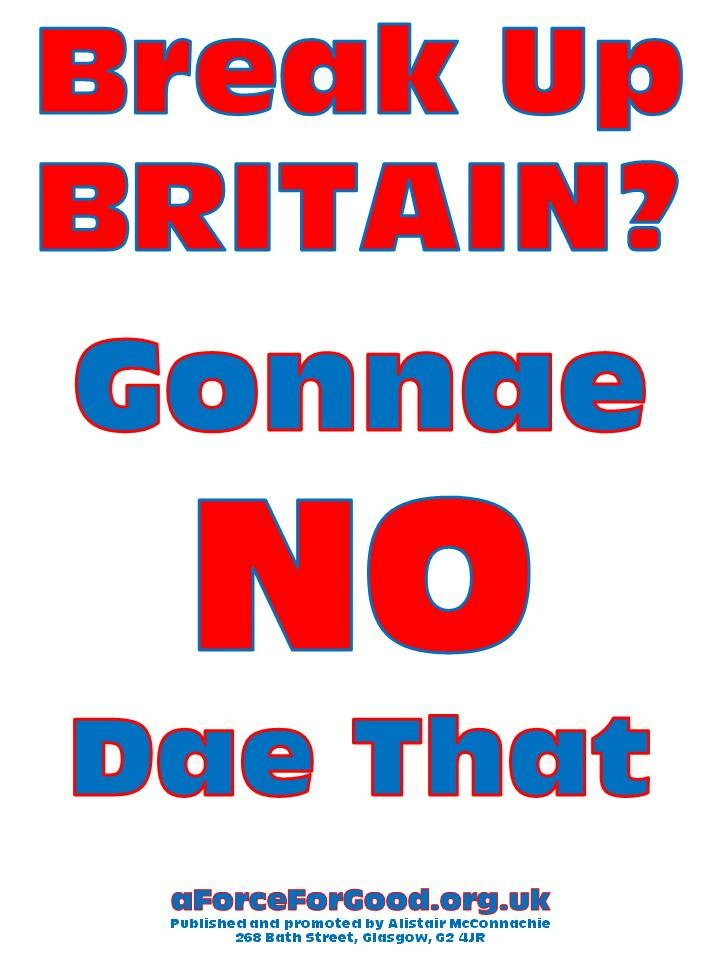 Break Up Britain? Gonnae NO Dae That Design 7