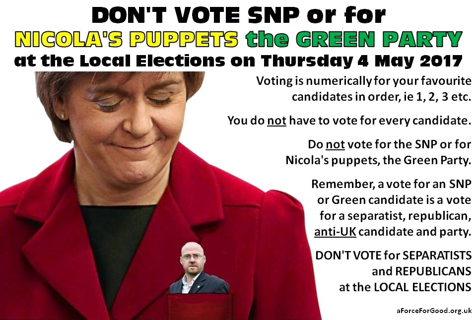 Don't Vote SNP or Green