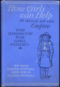 How Girls Can Help to Build up the Empire book (Thomas Nelson and Sons, May 1912)