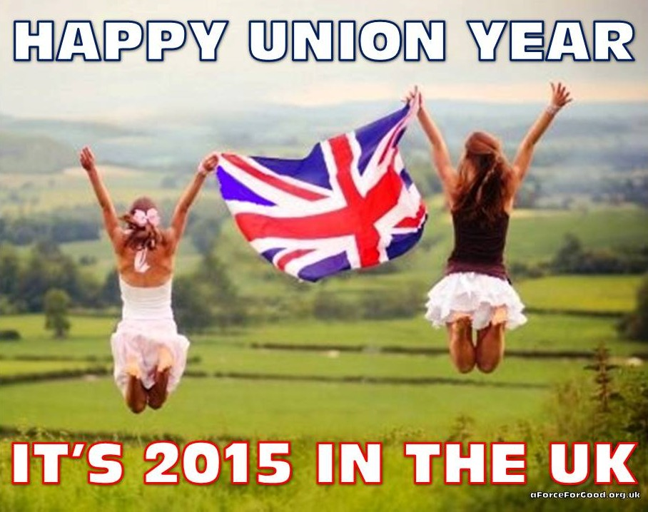 Happy Union Year. It's 2015 in the UK
