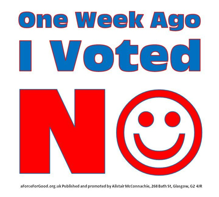 One Week Ago...I Voted NO