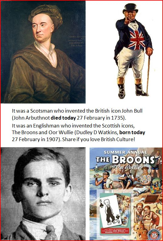 John Arbuthnot invented John Bull. Dudley D Watkins invented The Broons and Oor Wullie