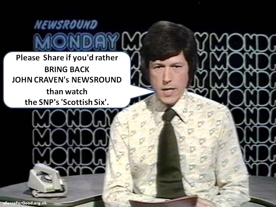 John Craven's Newsround Not Scottish Six.