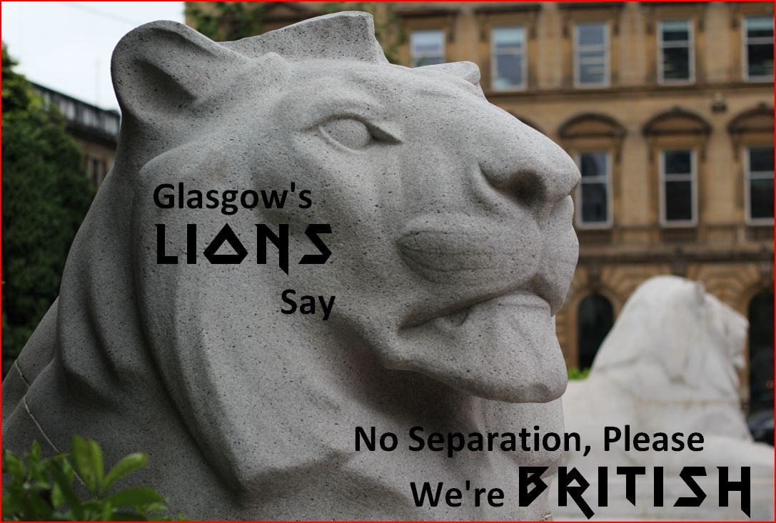 Glasgow's Lions say No Separation, Please. We're British