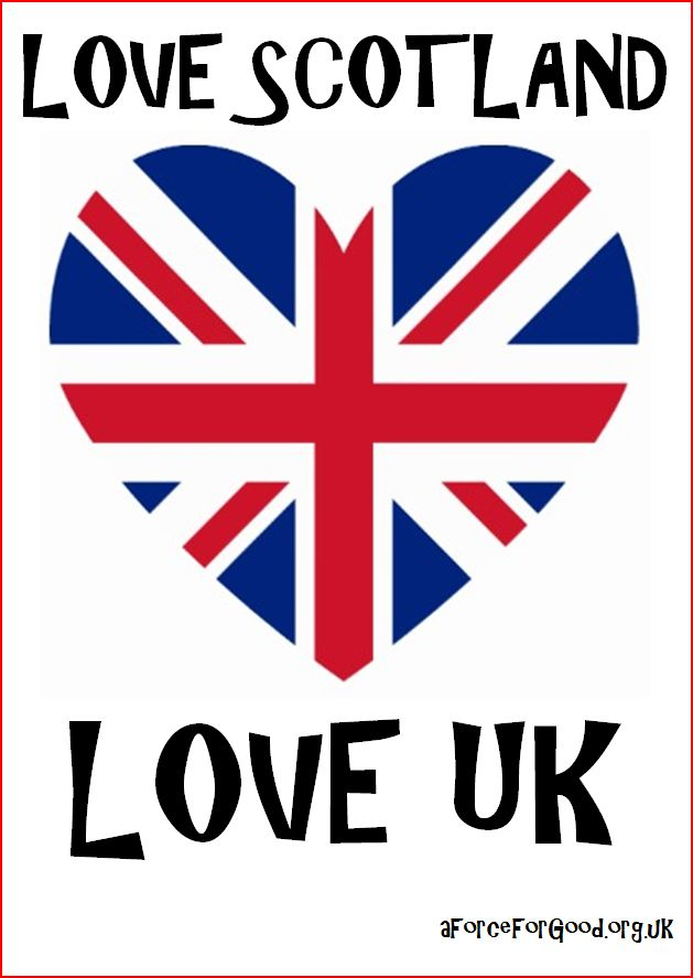 Love Scotland. Love UK