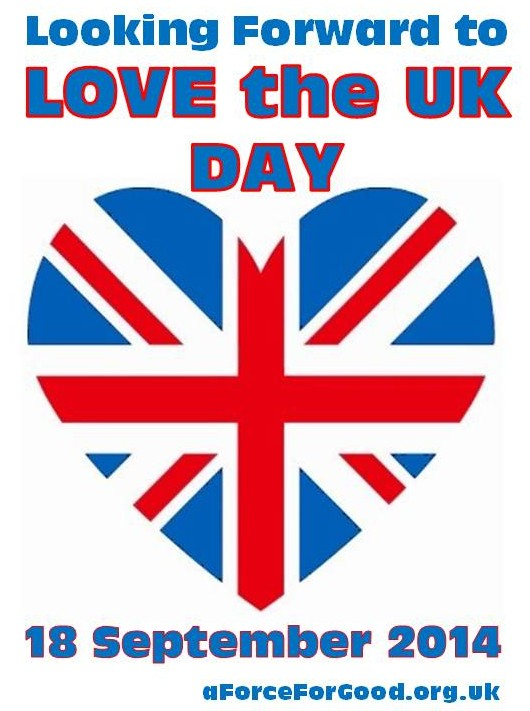 Looking Forward to Love the UK Day 18 September 2014