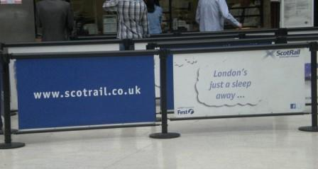 London's just a sleep away sign, Glasgow Central 18-6-13. Pic: Copyright Alistair McConnachie.