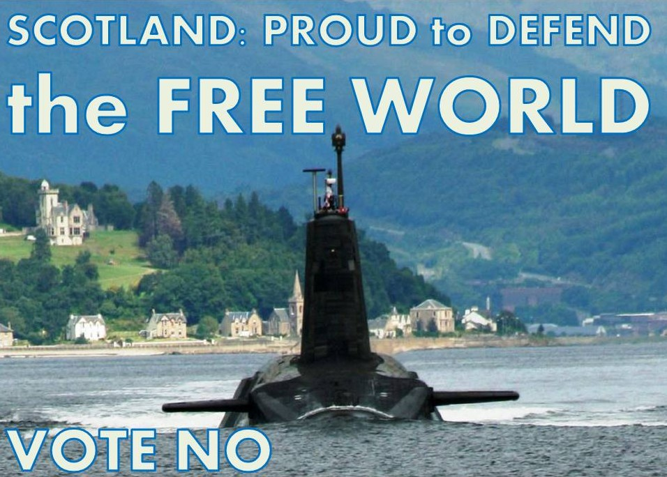 Scotland: Proud to Defend the Free World. Vote No.