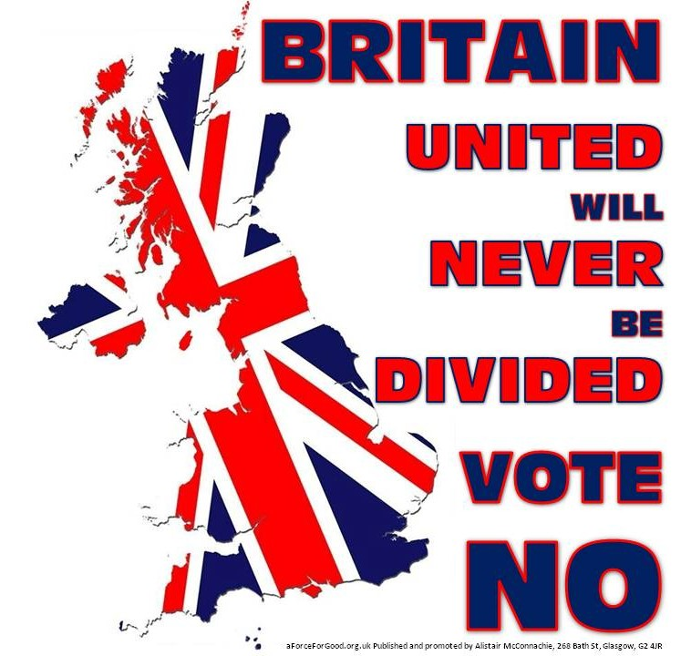 Britain United will Never be Divided. Vote No.