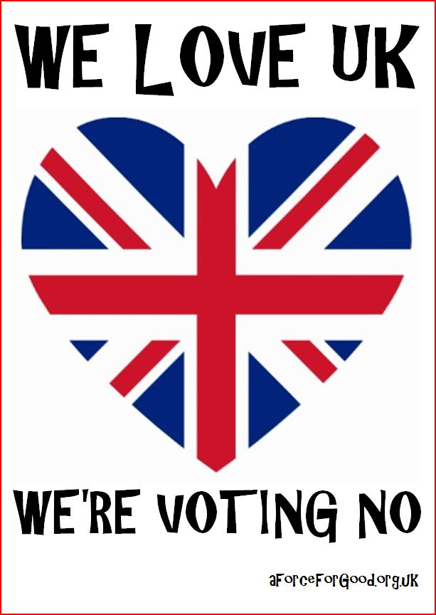 We Love UK. We're Voting No.