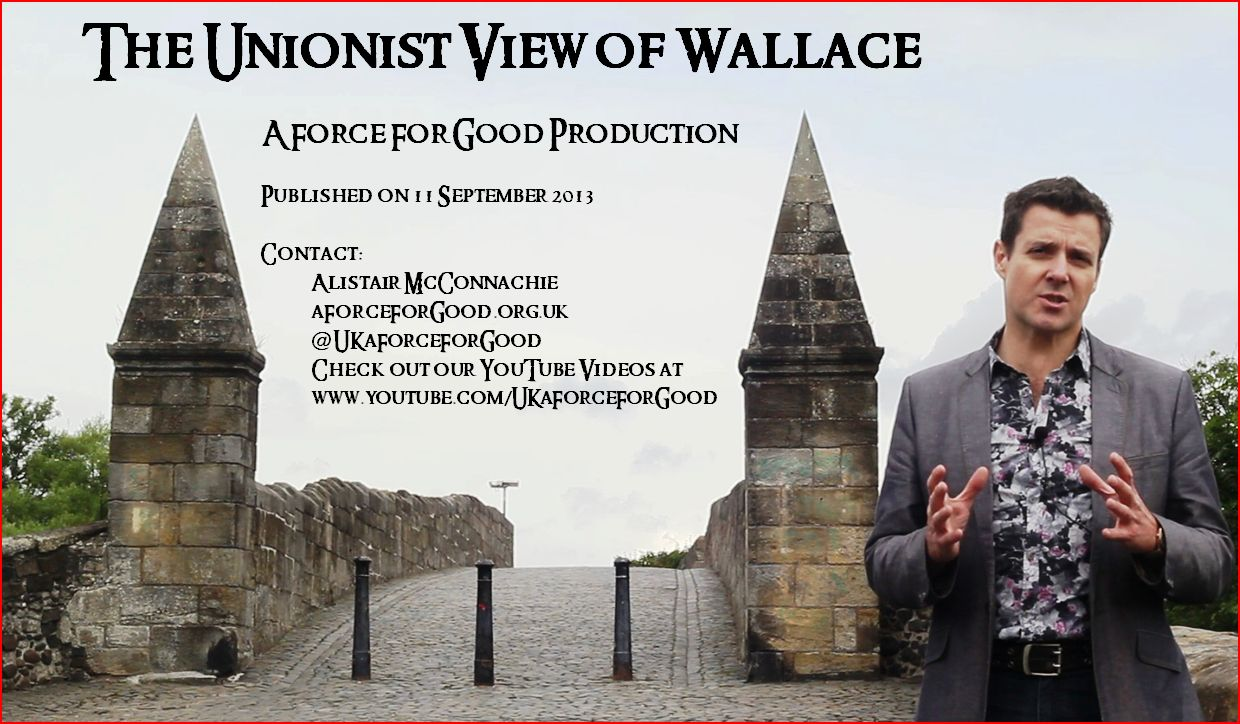 The Unionist View of William Wallace